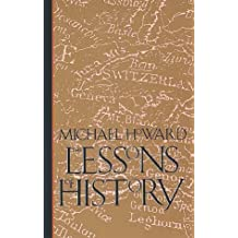 The Lessons of History by Michael Howard (1992-07-29)