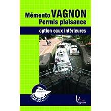 Code et mémento Vagnon permis plaisance : Option eaux intérieures