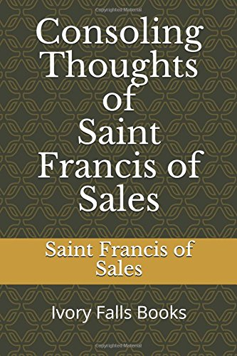 Consoling Thoughts of Saint Francis of Sales