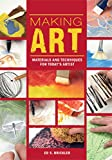 Image de Making Art: Materials and Techniques for Today's Artist