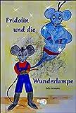 Fridolin und die Wunderlampe