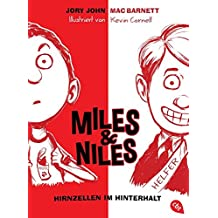 Miles & Niles - Hirnzellen im Hinterhalt (Die Miles & Niles-Reihe, Band 1)