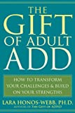 The Gift of Adult ADD: How to Transform - Best Reviews Guide