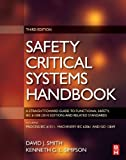 Safety Critical Systems Handbook: A STRAIGHTFOWARD GUIDE TO FUNCTIONAL SAFETY, IEC 61508 (2010 EDITION) AND RELATED STANDARDS by Smith, David J., Simpson, Kenneth G. L. (2010) Hardcover
