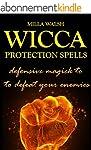 Wicca Protection Spells: Magick Ritua...