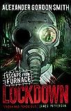 Escape from Furnace 1: Lockdown by Alexander Gordon Smith