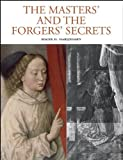 The Masters and the Forgers - Secrets: X-ray Authentication of Paintings by Roger H. Marijnissen (2011-10-07)