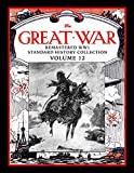 The Great War: Remastered WW1 Standard History Collection Volume 12
