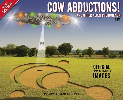 Cow Abductions!: And Other Alien Phenomenon by Dale O'Dell (2010-06-30)