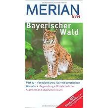 Bayerischer Wald Passau Regensburg (MERIAN live)