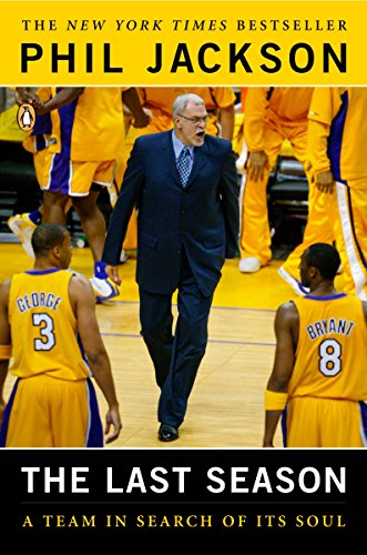 The Last Season: A Team in Search of Its Soul por Phil Jackson