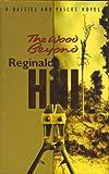 The Wood Beyond (Dalziel & Pascoe Novel)