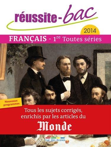 Réussite bac 2014 - Français, Premières toutes séries