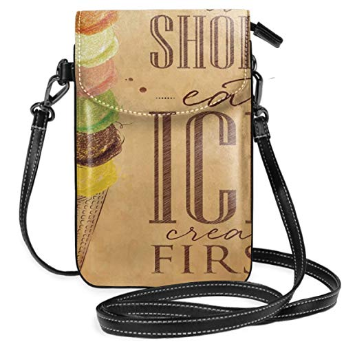 Women Small Cell Phone Purse Crossbody,Vintage Life Is Short Eat Ice Cream First Typography With Colorful Scoops On Cone -