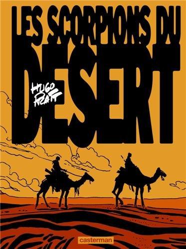 Les scorpions du désert, Tome 1 :