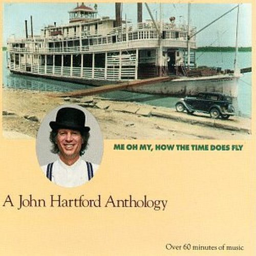 me-oh-my-how-the-time-does-fly-a-john-hartford-anthology