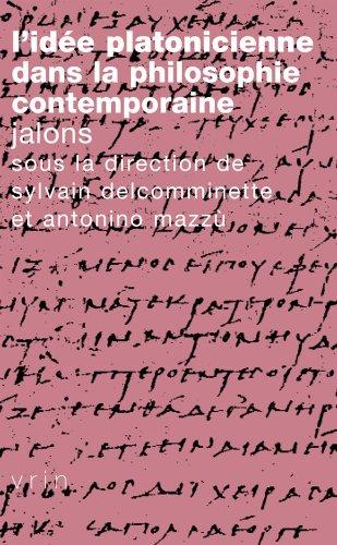 L'Idée platonicienne dans la philosophie contemporaine. Jalons