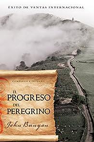 El Progreso del Peregrino par John Bunyan