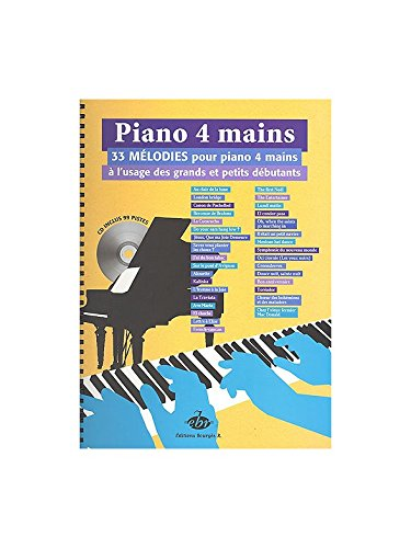 Piano 4 Mains 33 Melodies pour Grands et Petits Débutants (+ 1 CD)