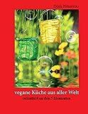 vegane Küche aus aller Welt: orientiert an den 5 Elementen