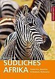 Südliches Afrika – VISTA POINT Reiseführer weltweit (Mit Südafrika · Namibia · Simbabwe · Botswana - Mit E-Magazin)