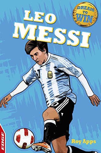 EDGE: Dream to Win: Leo Messi (English Edition) - Edge-cup