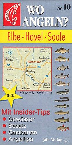 Wo angeln?, Nr.10, Elbe, Havel, Saale (Wo angeln? / Karten)
