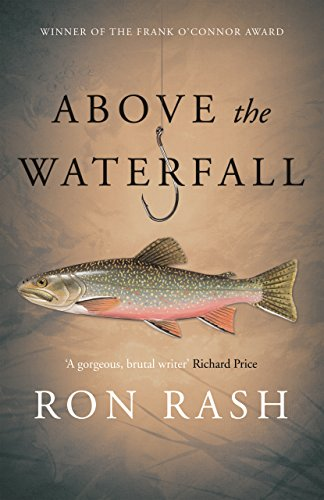 Above the Waterfall (English Edition) (Ron Rash Kindle)