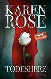 'Todesherz: Thriller' von 'Karen Rose'