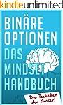 Binäre Optionen: Das Mindset Handbuch