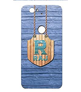 YuBingo Designer Printed Plastic Mobile Back Case Cover Panel for Huawei Nexus 6P ( Name Surname Raj (Wood Finish Printed on Plastic) )