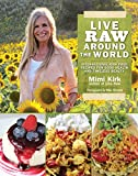 Best International Recipes - Live Raw Around the World: International Raw Food Review