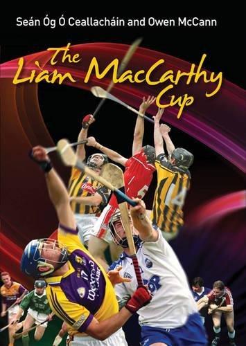 The Liam MacCarthy Cup por Sean Og O Ceallachain