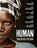 Human - Yann Arthus-Bertrand