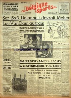 BELGIQUE SPORTS [No 266] du 06/11/1948 - BERRE OPINE POUR LE TOURBILLON GANTOIS - GANTOISE - ANDERLECHT - SC CHARLEROI - FC LIEGE - REPONSE A UN HONNETE BAIGNEUR PAR FOSTIER - BOXE / DELANNOIT DEVRAIT LACHER LUC VAN DAM AU TRAIN