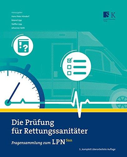 Die Prüfung für Rettungssanitäter: Fragensammlung zum LPN-San