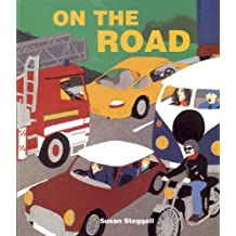 On the Road by Susan Steggall (2011-04-01)