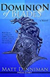Dominion of Blades: A LitRPG Adventure
