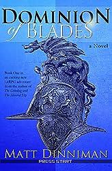 Dominion of Blades: A LitRPG Adventure