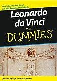 Leonardo da Vinci für Dummies. Entschlüsseln Sie die Rätsel um das Renaissance-Genie - Jessica Teisch