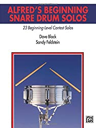 Alfred's Beginning Snare Drum Solos: 23 Beginning-Level Contest Solos