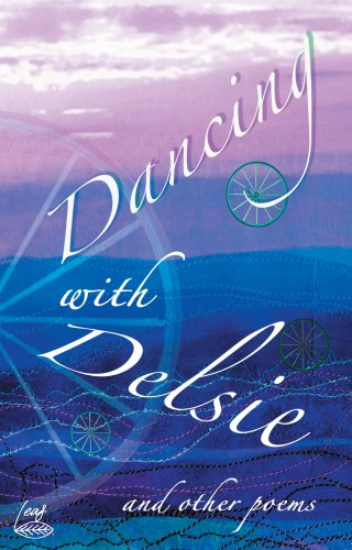 Dancing with Delsie and Other Poems