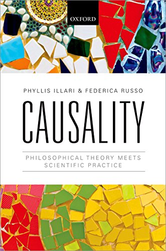 Causality: Philosophical Theory meets Scientific Practice (English Edition)