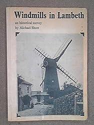 Windmills in Lambeth: An Historical Survey