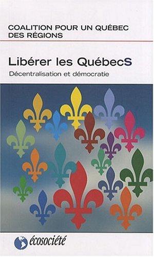 Libérer les Québecs