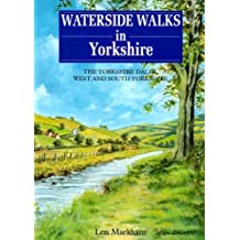 Waterside Walks in Yorkshire: Yorkshire Dales, West and South Yorkshire