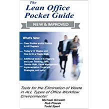 The New and Improved Lean Office Pocket Guide - 2017  (Revised Edition with Over 50 Excel Worksheets): Tools for Elimination of Waste in ALL Types of Office Workflow Environments (English Edition)