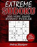 Extreme Sudoku 200 Very Hard Sudoku Puzzles: Volume 1 (Extremely Hard Sudoku Puzzles)