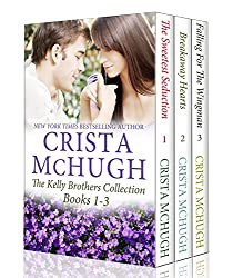 The Kelly Brothers Books 1-3 (The Sweetest Seduction/Breakaway Hearts/Falling for the Wingman)
