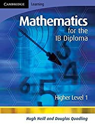 [(Mathematics for the IB Diploma Higher Level 1: Higher Level 1)] [By (author) Douglas Quadling ] published on (October, 2007)